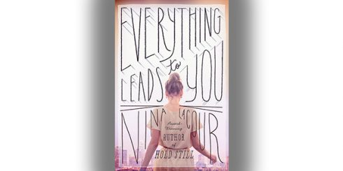 Everything Leads to you Nina LaCour